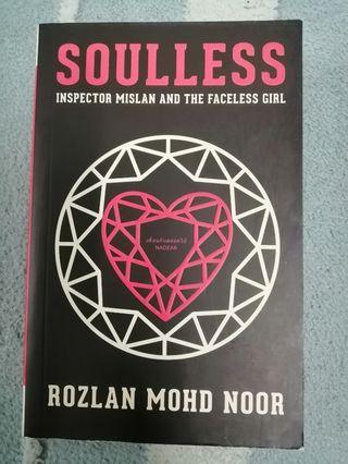 SOULLESS - Inspector Mislan and The Faceless Girl by Rozlan Mohd Noor