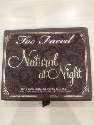 Too face natural at night