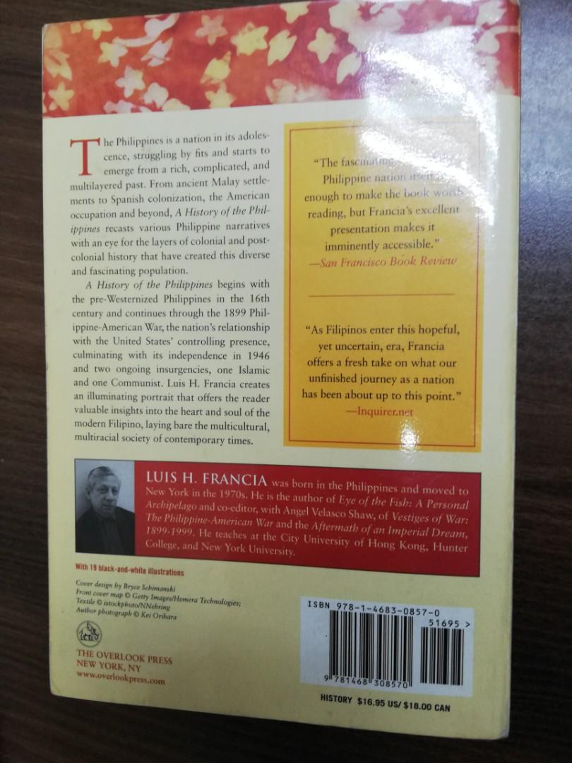A History of the Philippines (From Indios Bravos to Filipinos) by Luis H. Francia