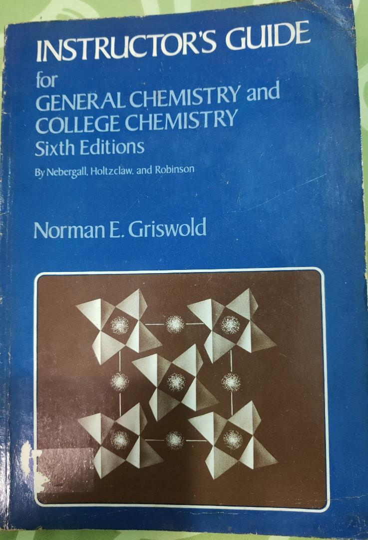 Instructor's Guide for General Chemistry & College Chemistry, 6th Ed. by Norman Griswold