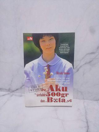 Aku Terlahir 500gr & Buta by Miyuki Inoue