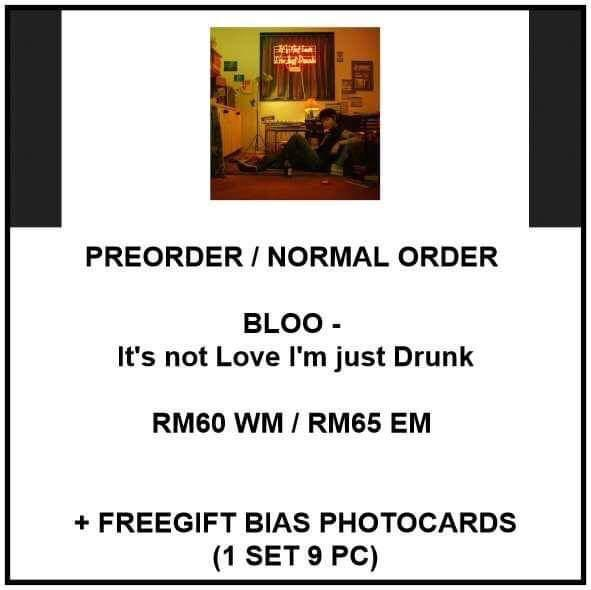 BLOO - It's not Love I'm just Drunk - PREORDER/NORMAL ORDER/GROUP ORDER/GO + FREE GIFT BIAS PHOTOCARDS (1 ALBUM GET 1 SET PC, 1 SET GET 9 PC)