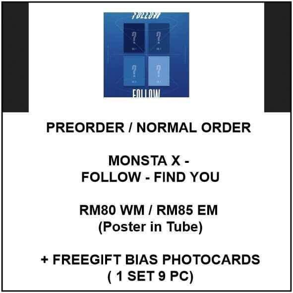 MONSTA X - FOLLOW - FIND YOU - PREORDER/NORMAL ORDER/GROUP ORDER/GO + FREE GIFT BIAS PHOTOCARDS (1 ALBUM GET 1 SET PC, 1 SET GET 9 PC)