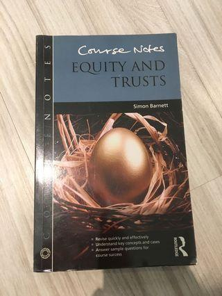 (AUTHENTIC) Equity and Trusts- Course notes by Simon Barnett