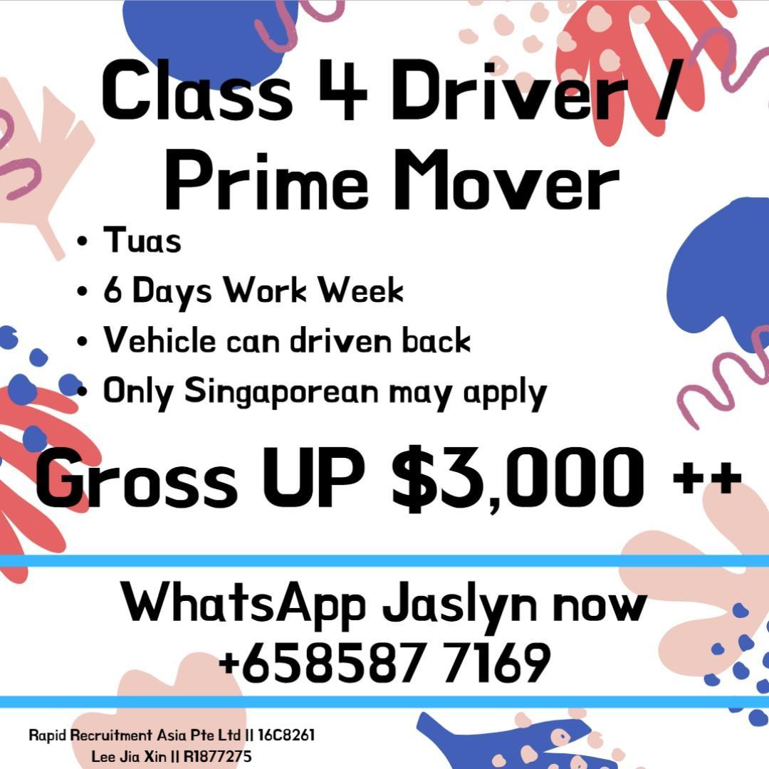Class 4 Driver / Prime Mover (Gross UP $3000++ / Tuas)