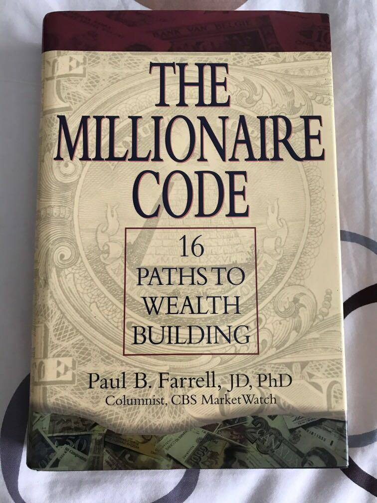 The Millionaire  Code: 16 Paths to Wealth Building by Paul B Farrell