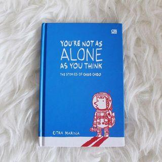 The Stories Of Choo Choo - You're Not As Alone As You Think