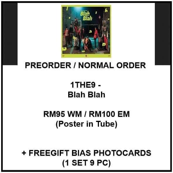 1THE9 - Blah Blah- PREORDER/NORMAL ORDER/GROUP ORDER/GO + FREE GIFT BIAS PHOTOCARDS (1 ALBUM GET 1 SET PC, 1 SET GET 9 PC)