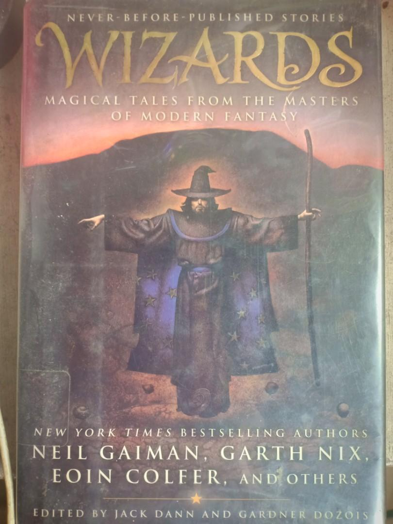 Wizards - Stories from Neil Faiman, Garth Nix, Eoin Colder, and others - Hard bound