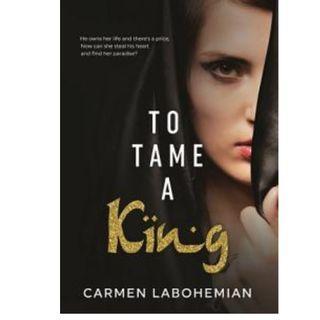 Ebook To Tame A King - Carmen LaBohemian