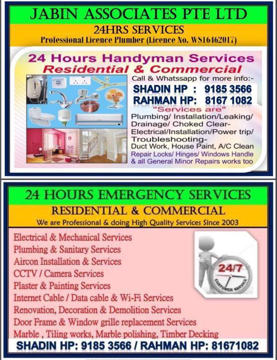 24Hrs Handyman Services, Pls call /wattsapp to Shadin / Rahman  Hp:91853566 / 81671082. Licence plumber & Electrician.