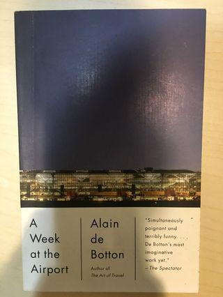 A week at the airport (Alain de Botton)