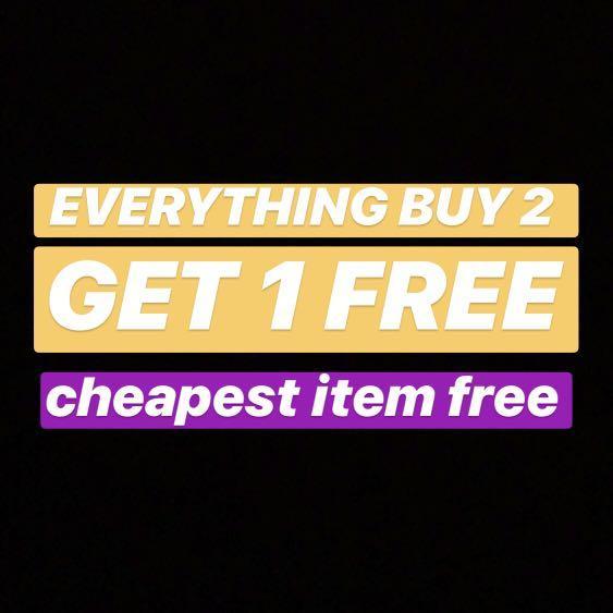 EVERYTHING BUY 2 GET 1 FREE!!!