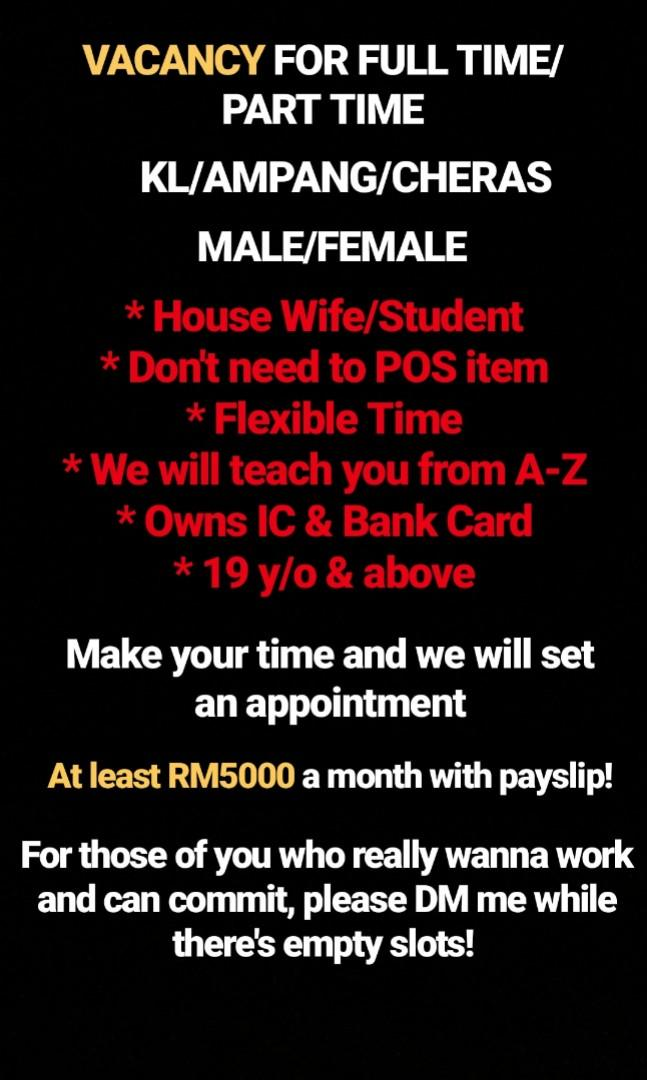 Job vacancy for part time/full time