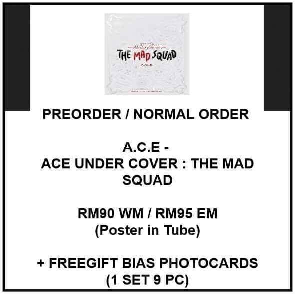 A.C.E - ACE UNDER COVER : THE MAD SQUAD - PREORDER/NORMAL ORDER/GROUP ORDER/GO + FREE GIFT BIAS PHOTOCARDS (1 ALBUM GET 1 SET PC, 1 SET GET 9 PC)