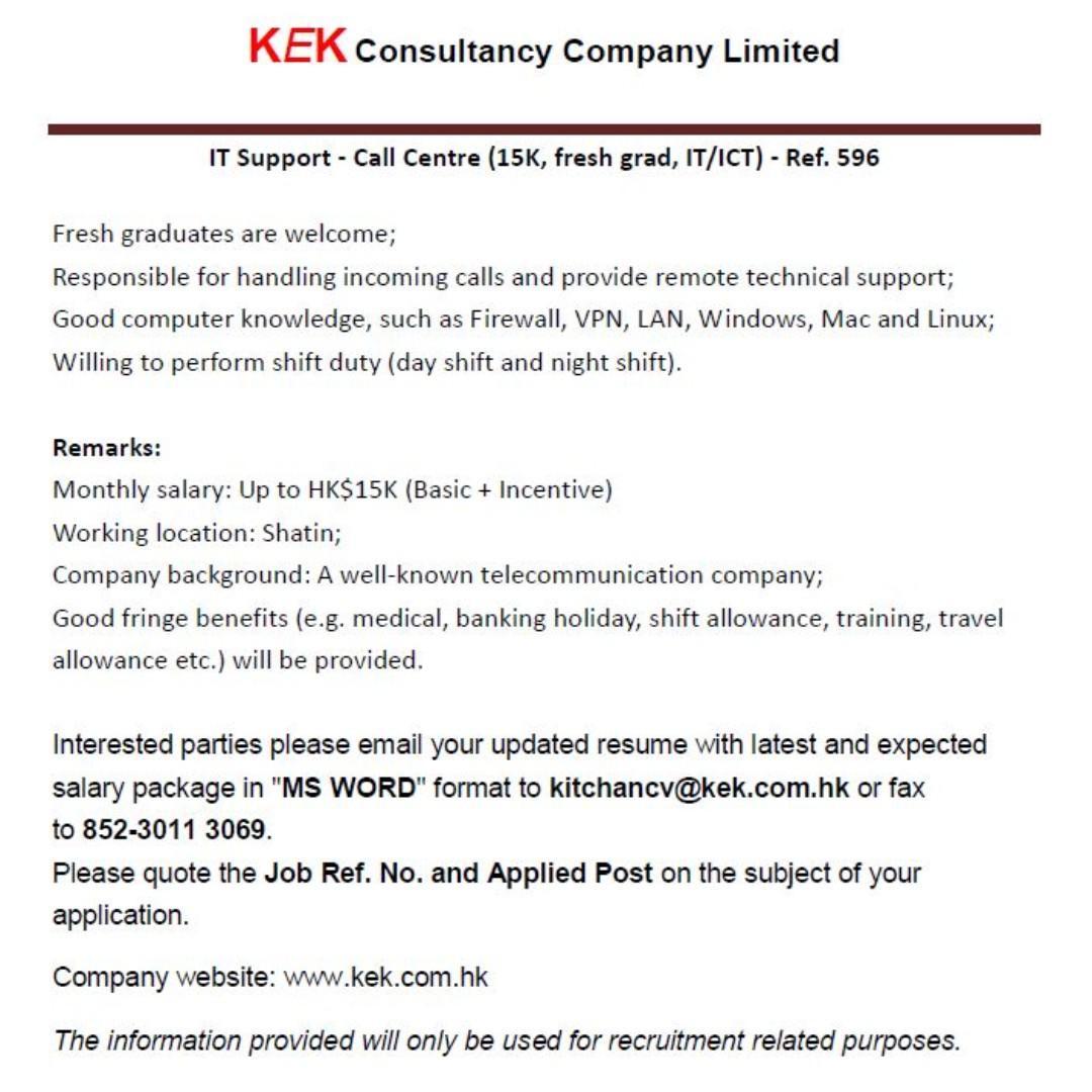 IT Support - Call Centre (15K, fresh grad) - Ref. 596