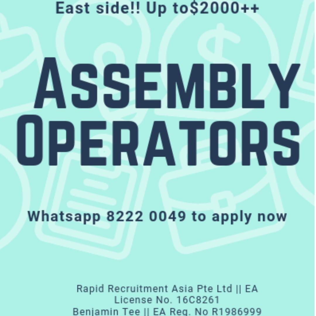 Assembly Operators @ East (PERM, FAST HIRING, $2000+)