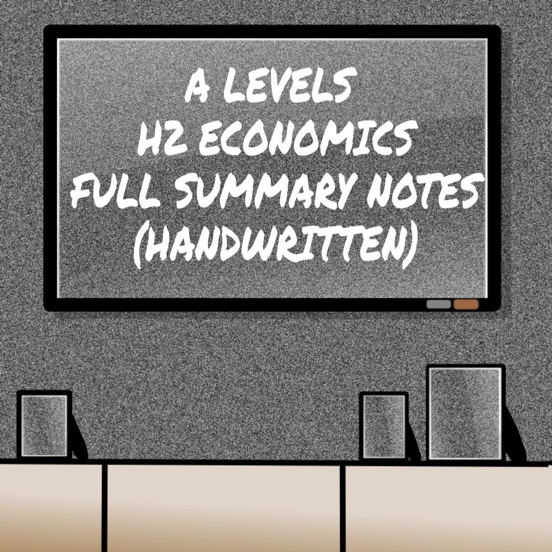 H2 ECONOMICS HANDWRITTEN NOTES