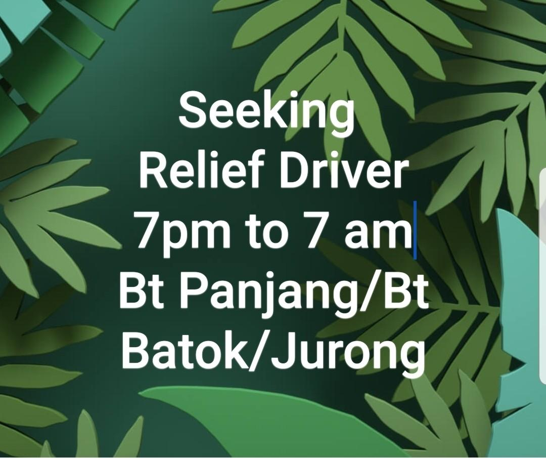 Night Relief Driver for Grab or Gojek Required