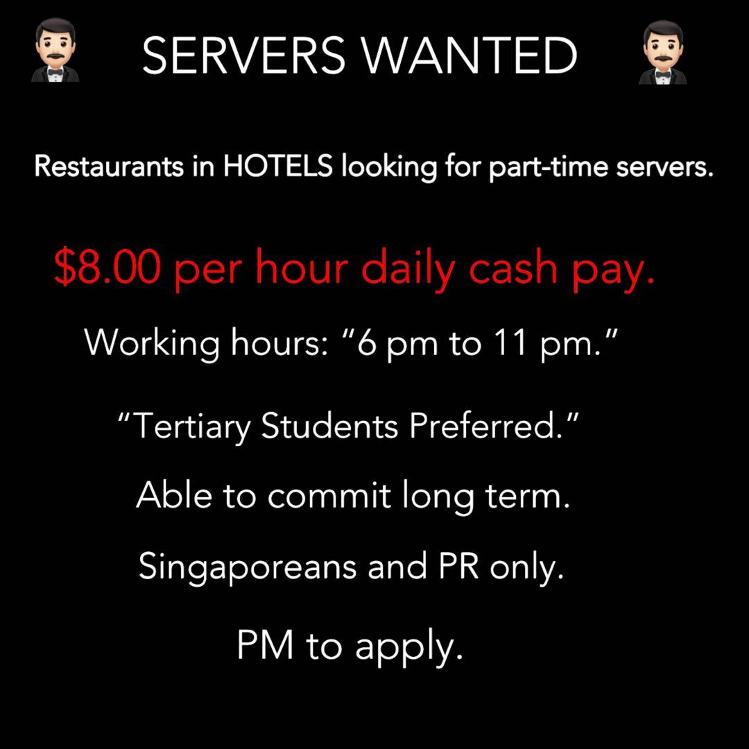 Part-Time Servers Needed. [$8/Hour Daily Cash Pay]