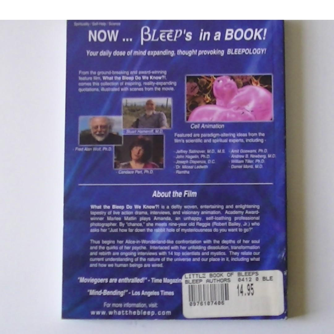 THE LITTLE BOOK OF BLEEPS (Quotations from the movie What the bleep do we (k)now!?)