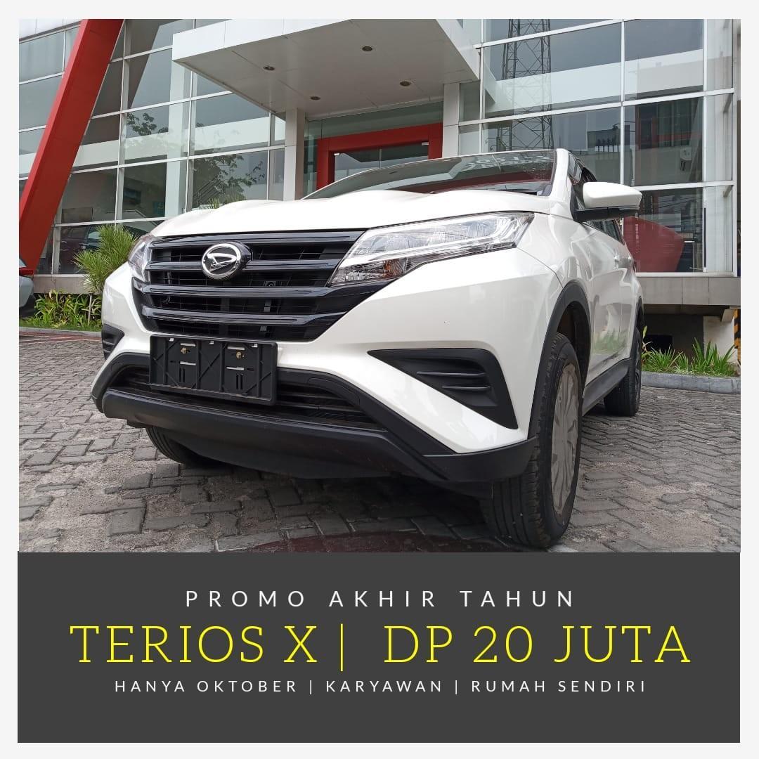 PROMO AKHIR TAHUN DP SUPER MURAH 20 JT NEW TERIOS X MT STD DAIHATSU JAKARTA HANYA OKTOBER INI
