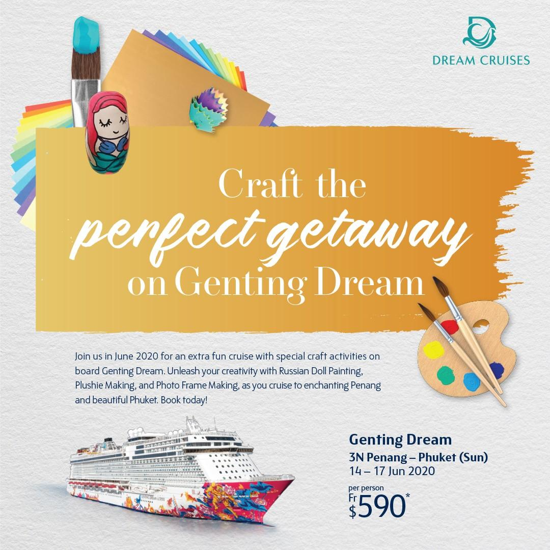 WTS Travel Craft the Perfect Getaway on Genting Dream