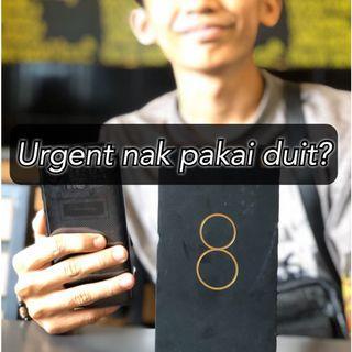 Anda Urgent nak pakai duit?