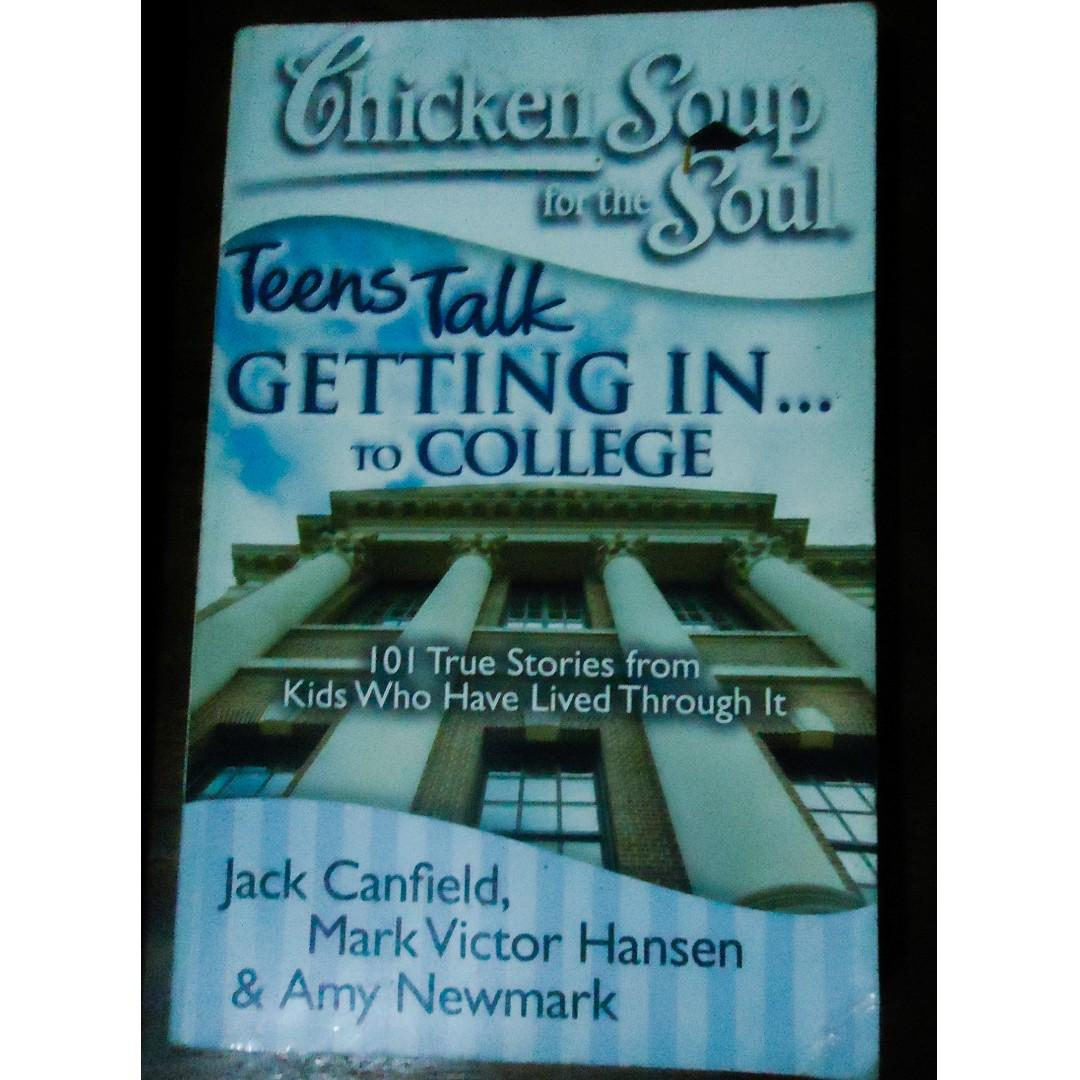 Book Sale | Chicken Soup for the Soul: Teens Talk Getting In. . . to College: 101 True Stories from Kids Who Have Lived Through It | Jack Canfield, Mark Victor Hansen, Amy Newmark