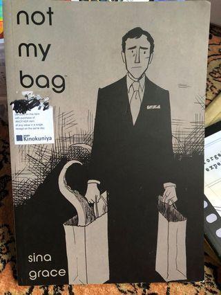 Not My Bag by Sina Grace