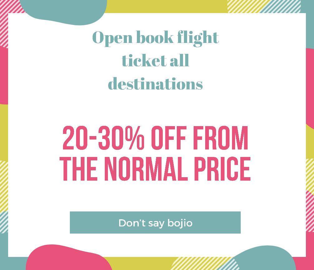 (DISCOUNT 20-30%OFF) OPEN BOOK FLIGHT TICKET ALL DESTINATIONS