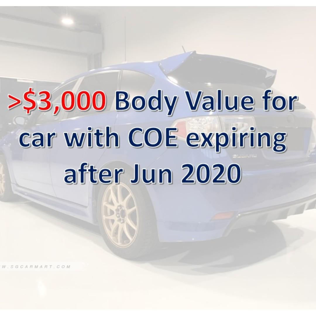 Will pay >$3,000 for body (COE expiry at least Jun 2020)