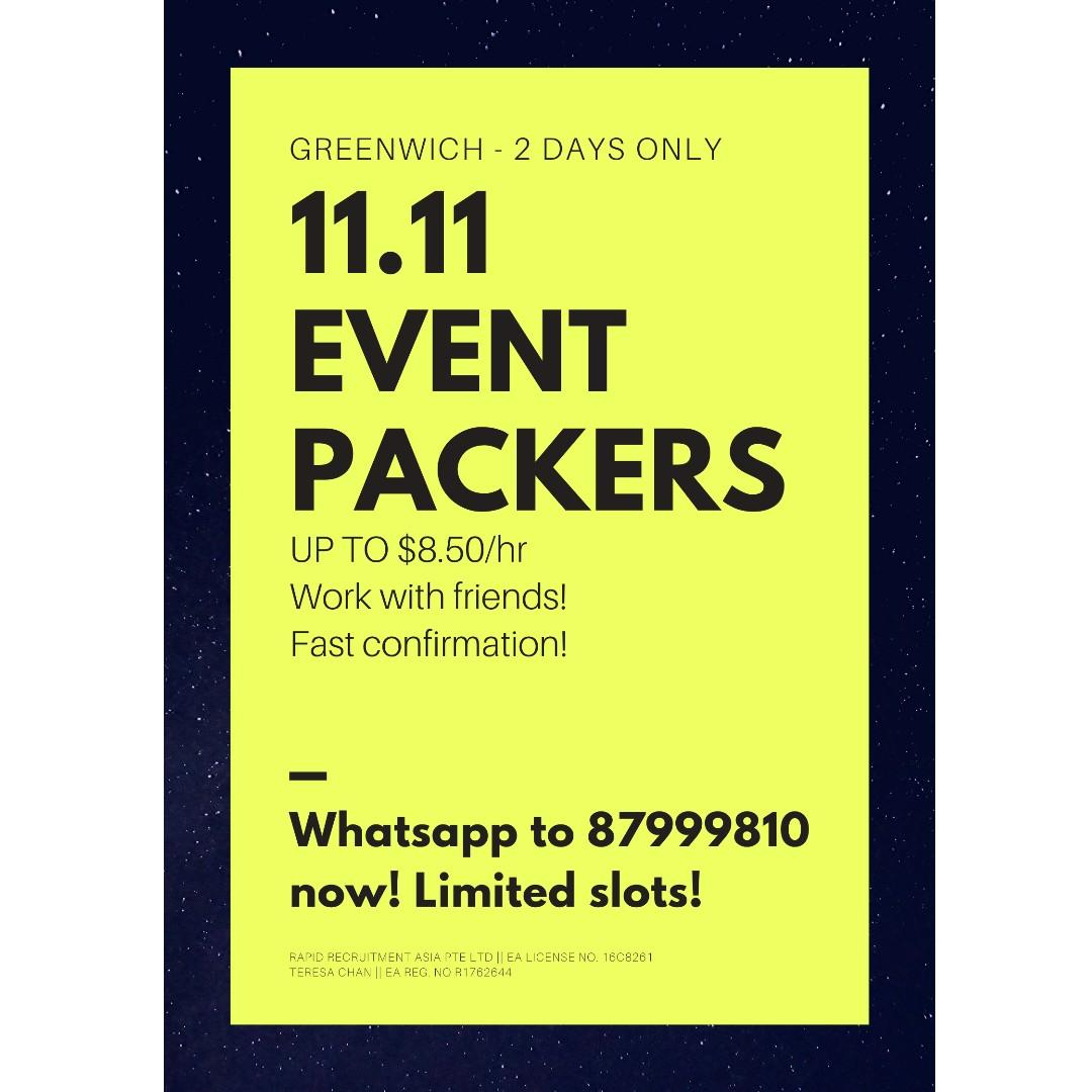 11.11 - Event Packers @ Greenwich (Work with friends!)