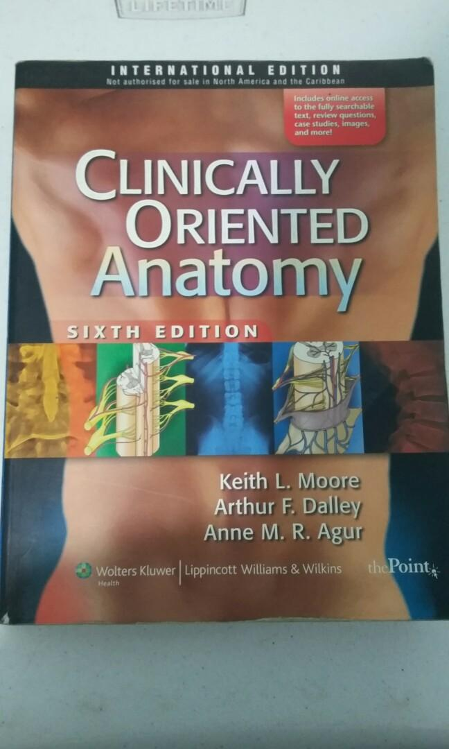 Clinically Oriented Anatomy by Moore, Dalley, and Agur Sixth Edition, International Edition
