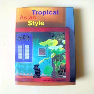 熱帶亞洲風格 Tropical Asian Style  威廉·沃倫(攝影師)