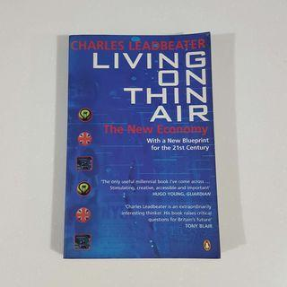 Living on Thin Air by Charles Leadbeater