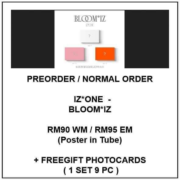 IZ*ONE  - BLOOM*IZ - version : I*WAS Ver / I*AM Ver / I*WILL.Ver - IZONE - BLOOMIZ - I WAS / I AM / I WILL - PREORDER/NORMAL ORDER/GROUP ORDER/ALBUM GO + FREE GIFT BIAS PHOTOCARDS (1 ALBUM GET 1 SET PC, 1 SET GET 9 PC)