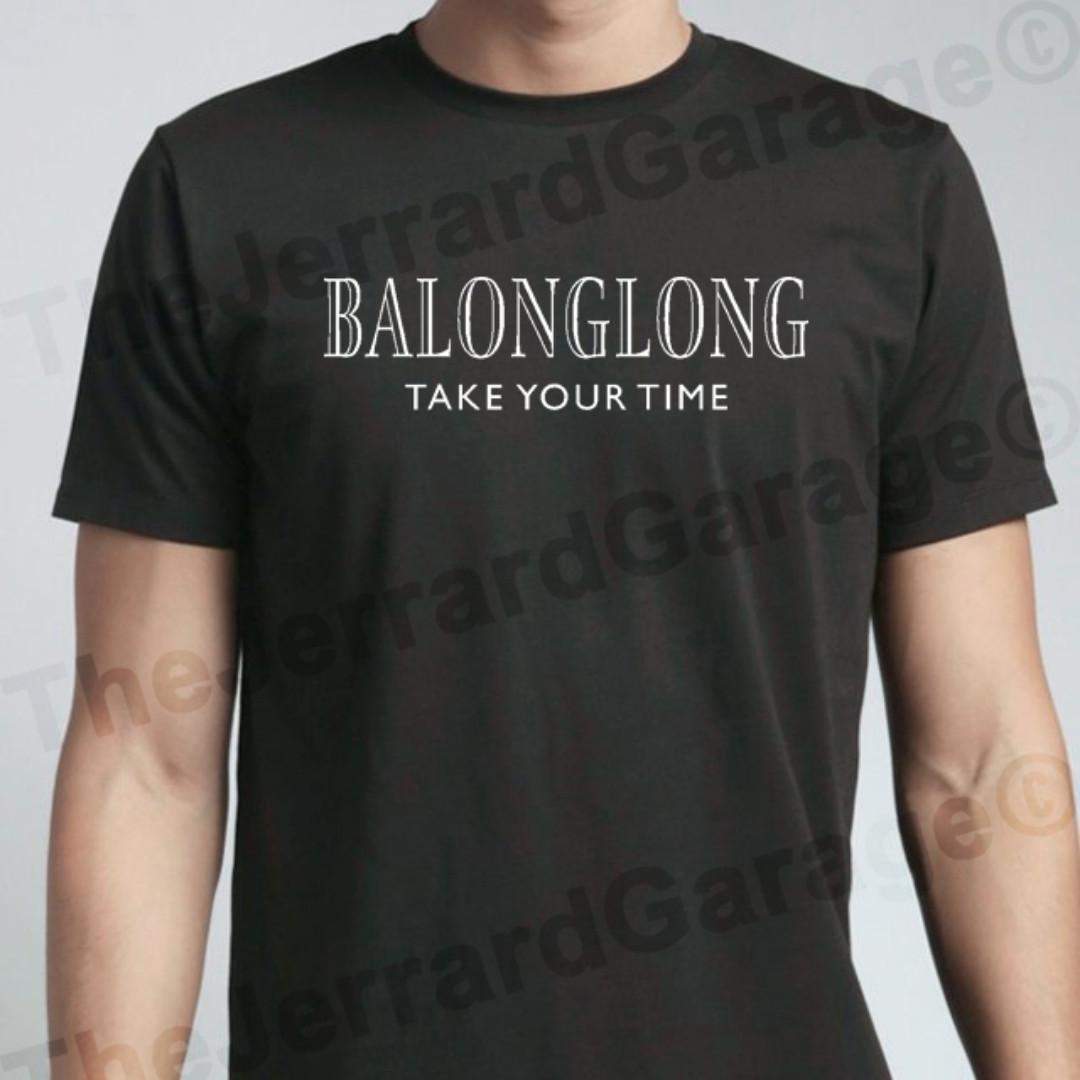 BALONGLONG Take Your Time T-Shirt