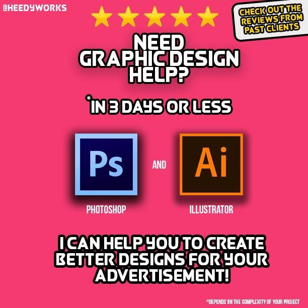 🔥Graphic Design - Photoshop/ Illustrator Design help