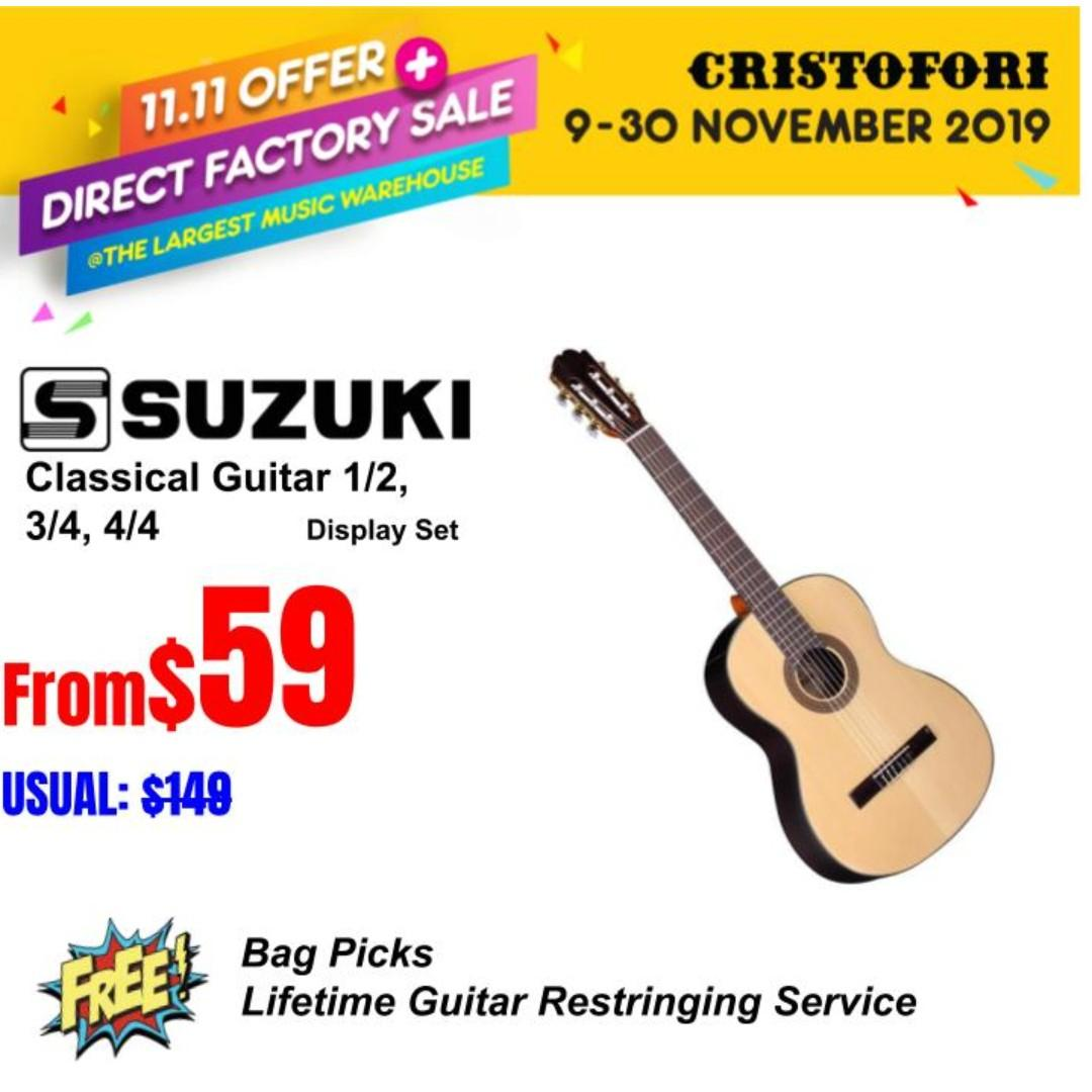 11.11 CRISTOFORI LARGEST MUSIC WAREHOUSE SALES !!! Suzuki Classical Guitar 1/2, 3/4, 4/4 size, From $59 onward !