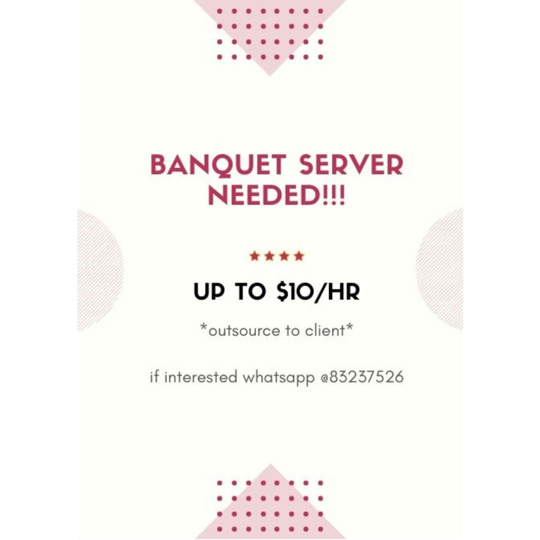 up to $11 (Must read) for F&B restaurants / banquets servers