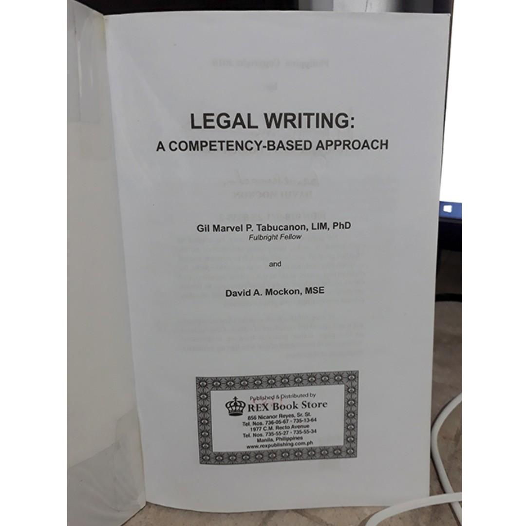 LEGAL WRITING - A COMPETENCY-BASED APPROACH - Gil Marvel P. Tabucanon & David A. Mockon 2018