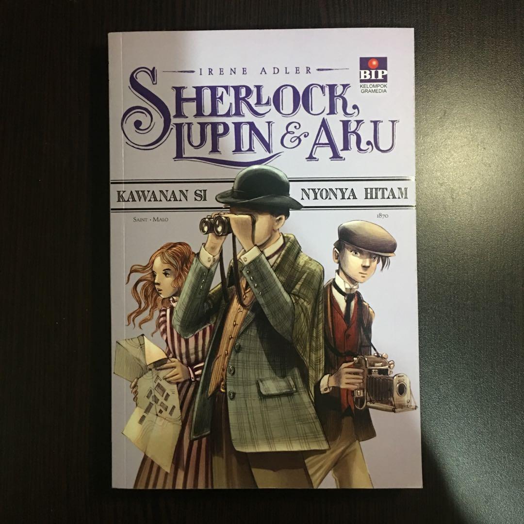 "Novel ""Sherlock, Lupin dan Aku"""