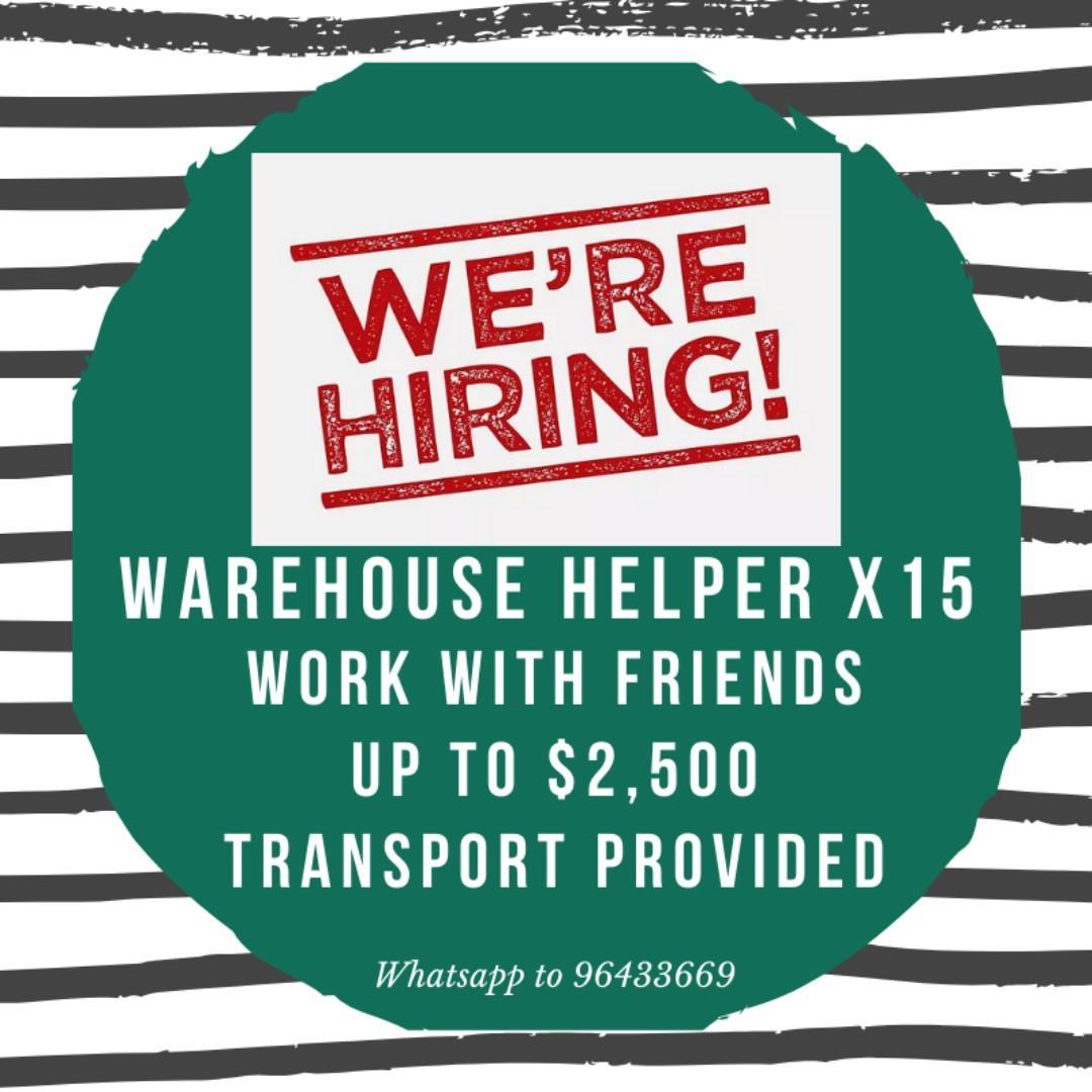 (No exp!)Warehouse Helper x15 (Up to $2.5K/Work w friends)