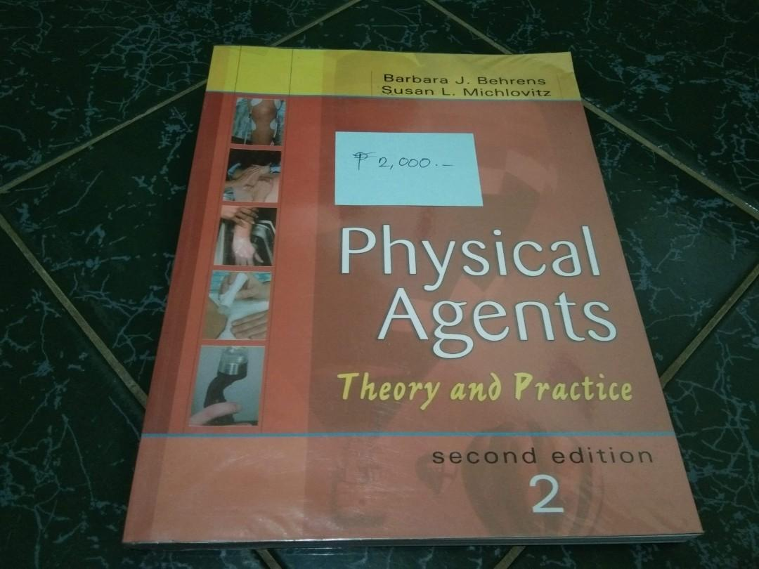 PHYSICAL AGENTS THEORY AND PRACTICE SECOND EDITION BY BARBARA J. BEHRENS & SUSAN L. MICHLOVITZ