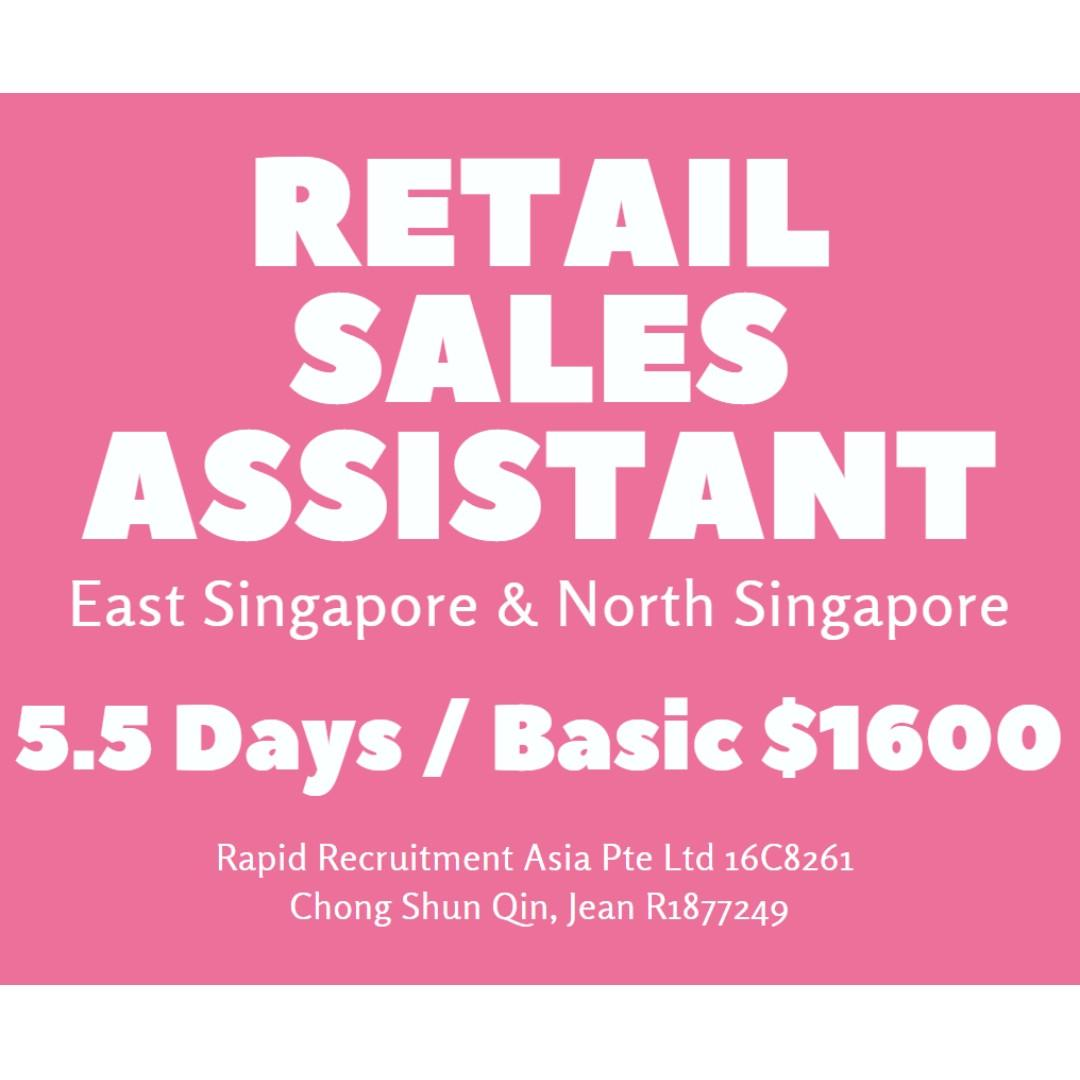 Retail Assistant (Basic $1600 + Incentive) - JQ
