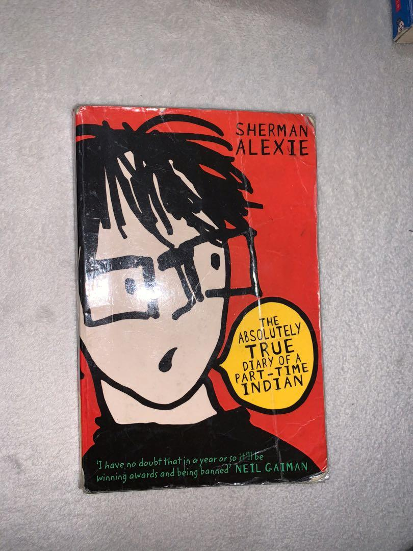 The Absolute True Diary Of A Part-time Indian - Sherman Alexie