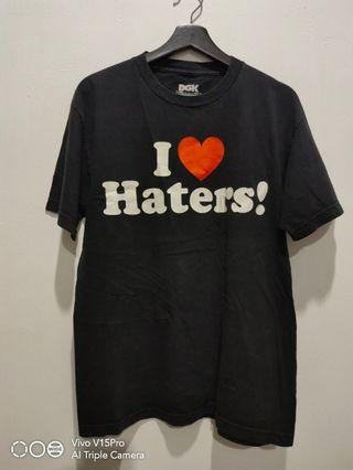 DGK Dirty Ghetto Kids I❤ Haters! shirt