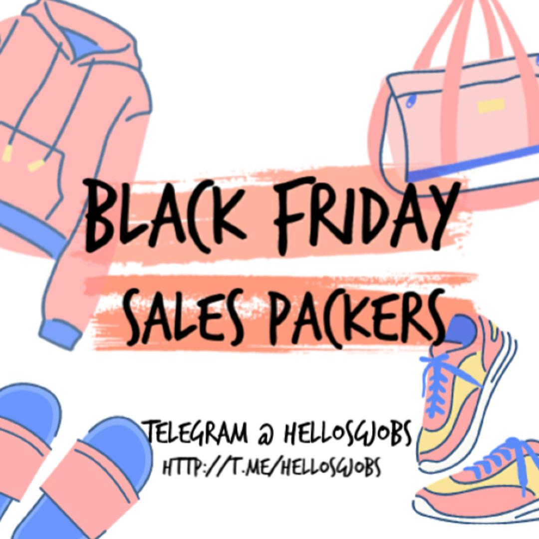 ❤️ Black Friday Sales | Warehouse Packers | 25 Nov to 1 Dec