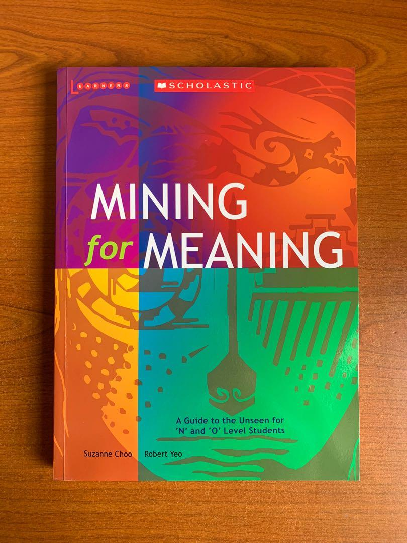 Mining For Meaning [brand new]